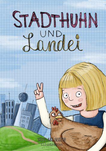 Steffi Abt-Seitzer Illustration Mädchen mit Huhn vor Stadtkulisse