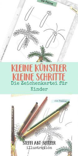 Steffi Abt-Seitzer kleine Künstler kleine Schritte Zeichenanleitung Palme