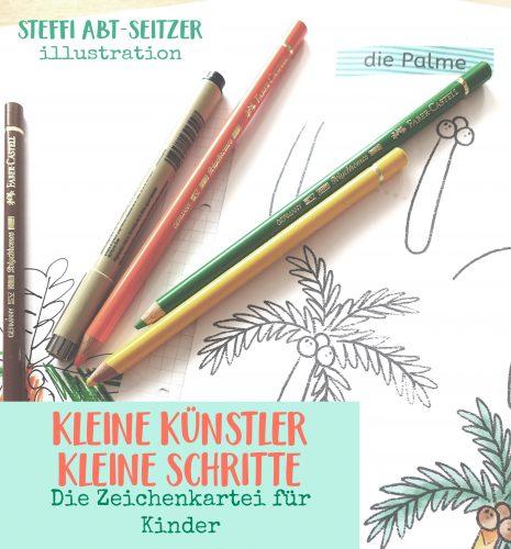 Steffi Abt-Seitzer kleine Künstler kleine Schritte Palme