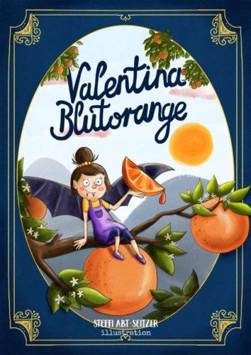Steffi Abt-Seitzer Illustration - Cover Valentina Blutorange Kinderbuch Illustrator Augsburg Ulm Bayern Günzburg